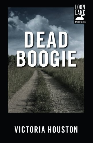 Download Dead Boogie (A Loon Lake Mystery) PDF