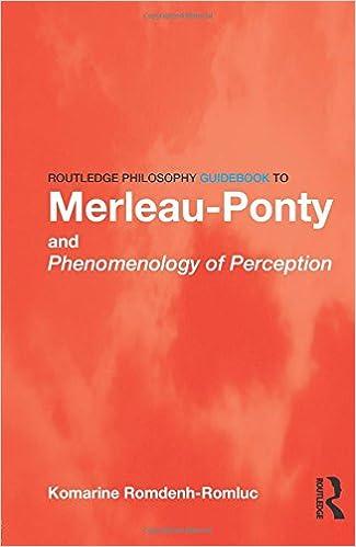 Reading Merleau-Ponty: On Phenomenology of Perception