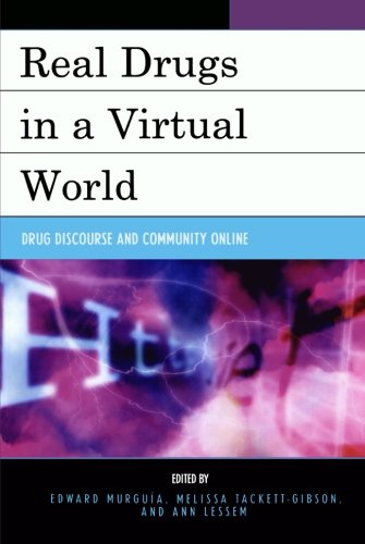 Download Real Drugs in a Virtual World: Drug Discourse and Community Online ebook