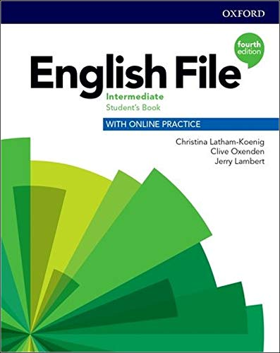 English File: Intermediate: Students Book with Online Practice ...