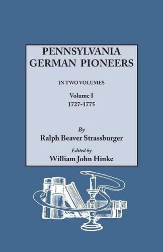 Read Online Pennsylvania German Pioneers, Vol. 1 pdf epub