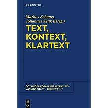 Text, Kontext, Klartext: Festschrift Für Niklas Holzberg Zum 70. Geburtstag