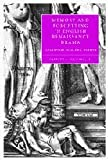 Memory and Forgetting in English Renaissance Drama: Shakespeare, Marlowe, Webster (Cambridge Studies in Renaissance Literature and Culture), Garrett A. Sullivan Jr, 0521848423