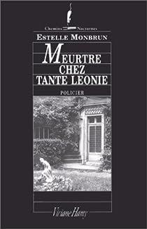 Meurtre chez tante Léonie par Monbrun