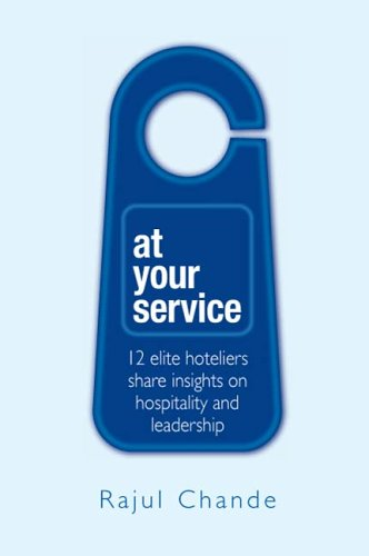 At Your Service: Personal Conversations with 12 Leading Hoteliers PDF ePub fb2 book