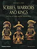 Scribes, Warriors and Kings, William L. Fash, 0500390282