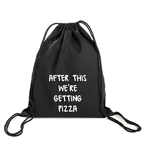 After This Pizza Backpack Gym Bag Drawstring Swim Tumblr Funny Grunge