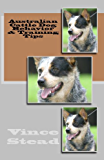 Australian Cattle Dog Behavior & Training Tips