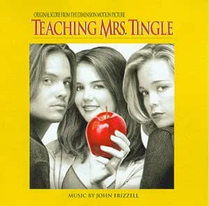 Teaching Mrs. Tingle: Original Score From The Dimension Motion Picture