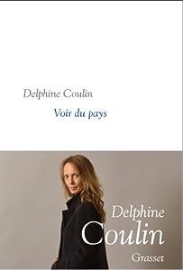 vignette de 'Voir du pays (Delphine Coulin)'