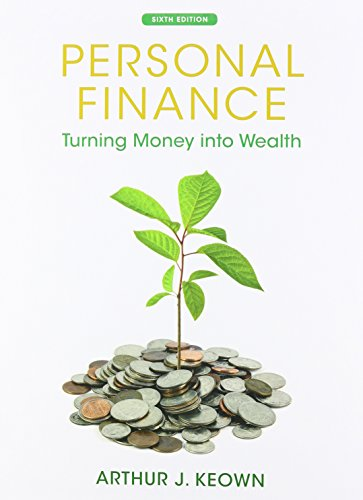 Personal Finance: Turning Money into Wealth and Student Workbook (The Prentice Hall Series in Finance)