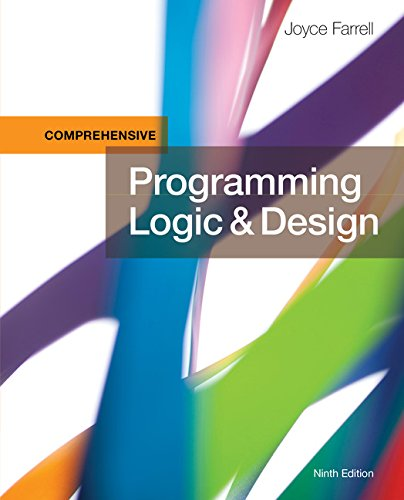 Programming Logic and Design, Comprehensive by Course Technology
