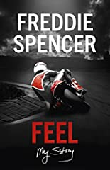 Feel is the story of how a small-time boy from humble beginnings in Louisiana rose to the pantheon of greats, to win the 500cc and 250cc GP Championship in the same year – an historic achievement over three decades ago which has never ...