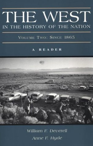 The West in the History of the Nation, Vol. 2: Since 1865 A Reader