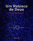 Um Rabisco de Deus: O Penis, da Criacao Aos Dias D (Em Portugues do Brasil)
