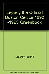 Legacy the Official Boston Celtics 1992 -1993 Greenbook