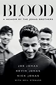 Blood: A Memoir by the Jonas Brothers (English Edition)