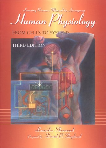 Human Physiology: From Cells to Systems Learning Resource Manual