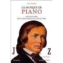 La musique de piano - Tome 2: Dictionnaire des compositeurs et des œuvres - J-Z