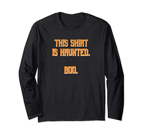 This Shirt Is Haunted Funny Halloween Long-Sleeved