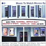 Music to Watch Movies By