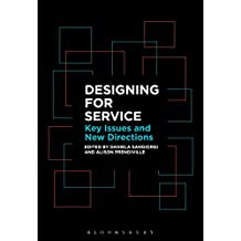 Designing for Service: Key Issues and New Directions