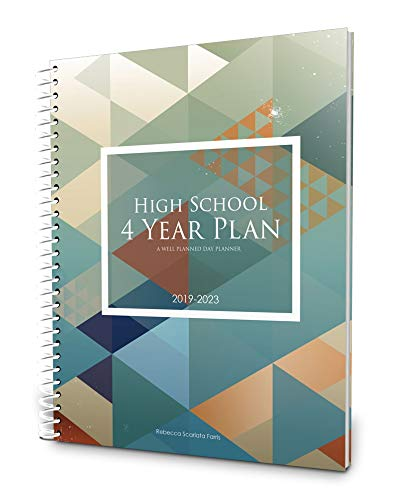 Well Planned Day, High School 4 Year Plan, July 2019 - June 2023