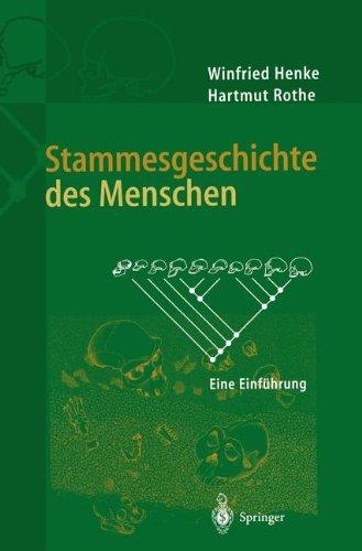 Stammesgeschichte des Menschen: Eine Einführung (German Edition)