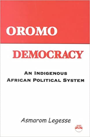 OROMO DEMOCRACY : An Indigenous African Political System