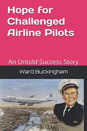 Hope for Challenged Airline Pilots: An Untold Success Story ()