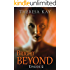 Bright Beyond, Episode 2: A Novella Serial