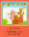 A Birthday Cake for Little Bear, Max Velthujis, 1558585125