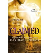 [ THE CLAIMED BY PINEIRO, CARIDAD](AUTHOR)PAPERBACK