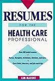 Resumes for the Health Care Professional, Kim Marino, 0471558621