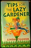 Tips For A Lazy Gardener, Rh Value Publishing, 0517189712