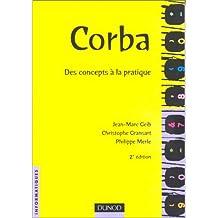 CORBA 2EME EDITION : DES CONCEPTS A LA PRATIQUE