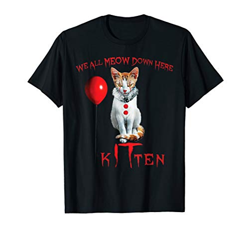 We All MEOW Down Here Clown Cat Kitten T-Shirt ()