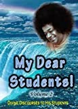 img - for My Dear Students - Volume 2 (Inspired by Sathya Sai Baba) [SaiStudents] (Discourses to Students) book / textbook / text book