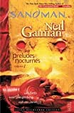 The Sandman Vol. 1: Preludes & Nocturnes (New Edition) Publisher: Vertigo; Reprint edition