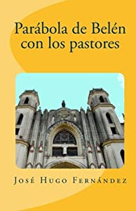 Parábola de Belén con los pastores (Spanish Edition)