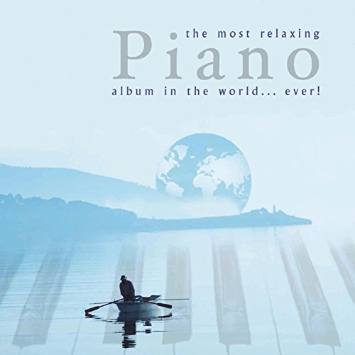 Most Relaxing Piano Album World Ever product image