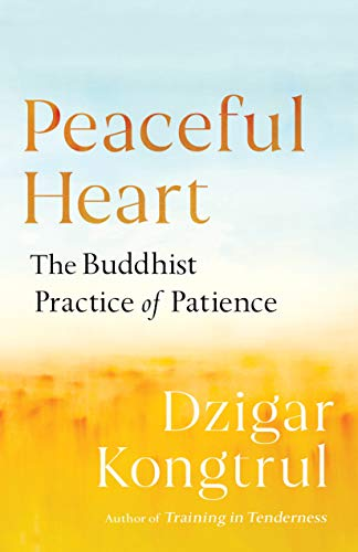 Book Cover: Peaceful Heart: The Buddhist Practice of Patience