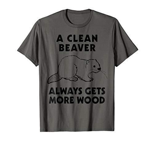 Dirty Funny Adult T Shirt Clean Beaver Wood Shirt
