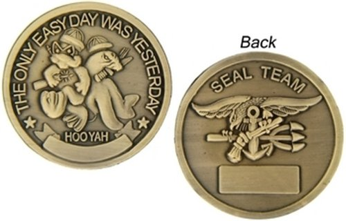 THE ONLY EASY DAY WAS YESTERDAY-HOO YAH-United States Navy SEAL Team Challenge Coin (HMC 22333)