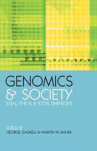 Genomics and Society: Legal, Ethical and Social Dimensions (The Earthscan Science in Society Series) PDF