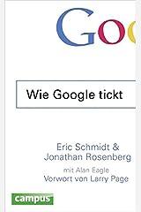 Wie Google tickt - How Google Works Hardcover