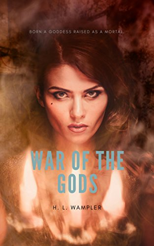 War of the Gods by [Wampler, H. L. ]