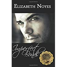 Imperfect Bonds (The Imperfect Series) (Volume 3)