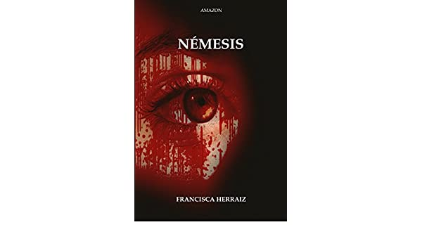 Némesis (Spanish Edition) - Kindle edition by Francisca Herraiz. Mystery, Thriller & Suspense Kindle eBooks @ Amazon.com.
