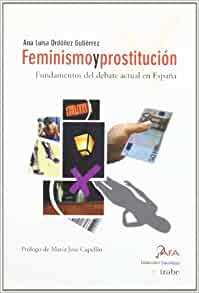 videos prostitutas españa feminismo y prostitución